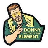 Donny, You're Out of Your Element Lebowski Morale Patch, , hi-res