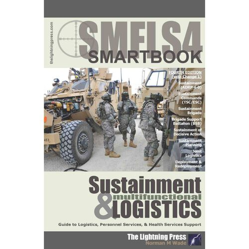 The Sustainment Multifunctional Logistics SMARTbook 4th Ed., , hi-res