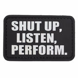 Shut Up Listen Perform PVC Morale Patch, , hi-res