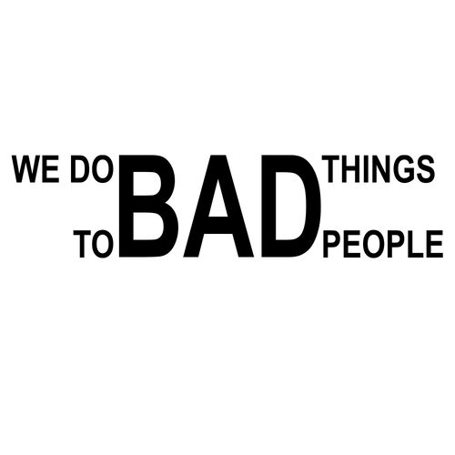 We Do Bad Things to Bad People Morale Car Decal, , hi-res